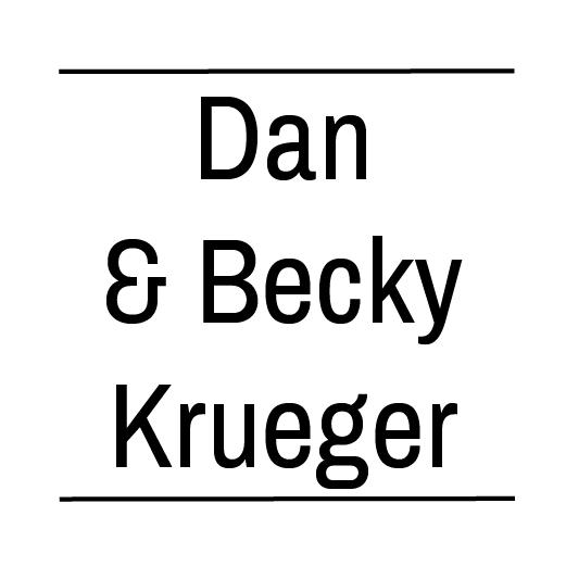 Dan & Becky Krueger